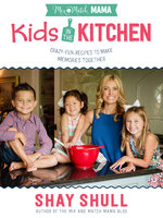 Mix-and-Match Mama Kids in the Kitchen - Shay Shull