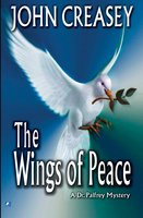 The Wings of Peace - John Creasey