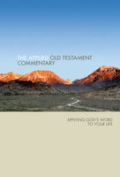 Applied Old Testament Commentary - Tom Hale, Steve Thorson