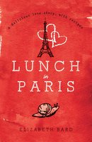 Lunch in Paris - Elizabeth Bard