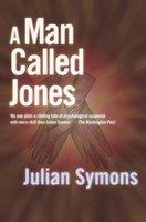 A Man Called Jones - Julian Symons