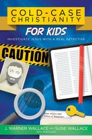 Cold-Case Christianity for Kids - J. Warner Wallace,Susie Wallace