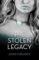 The Stolen Legacy - John Creasey
