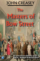 The Masters Of Bow Street - John Creasey