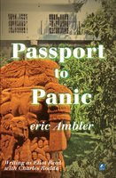 Passport To Panic - Eric Ambler