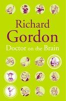 Doctor On The Brain - Richard Gordon