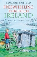 Freewheeling through Ireland - Edward Enfield