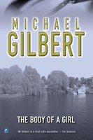 Body Of A Girl - Michael Gilbert