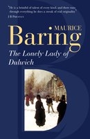 The Lonely Lady Of Dulwich - Maurice Baring