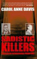 Sadistic Killers - Carol Anne Davis