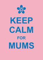 Keep Calm for Mums - Various authors