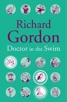 Doctor In The Swim - Richard Gordon