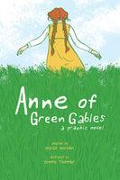 Anne of Green Gables - Mariah Marsden