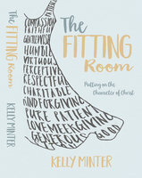 The Fitting Room - Kelly Minter