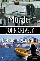 Murder, London - Australia - John Creasey