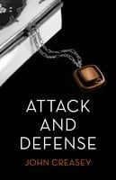 Attack and Defence - John Creasey