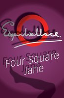 Four Square Jane - Edgar Wallace