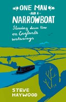 One Man and a Narrowboat - Steve Haywood