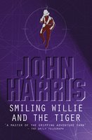 Smiling Willie And The Tiger - John Harris