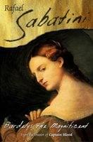 Bardelys The Magnificent - Raphael Sabatini