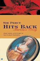 Sir Percy Hits Back - Baroness Orczy