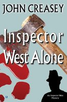 Inspector West Alone - John Creasey