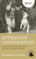 Attentive Cooperation - Suzanne Clothier