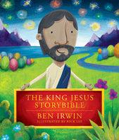 The King Jesus StoryBible - Ben Irwin