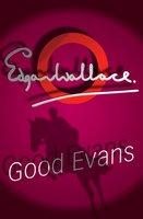 Good Evans - Edgar Wallace