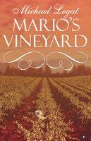 Mario's Vineyard - Michael Legat