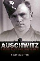 Auschwitz - Colin Rushton
