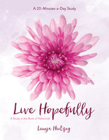 Live Hopefully - Lenya Heitzig