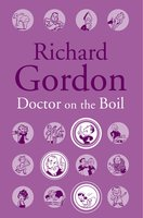 Doctor On The Boil - Richard Gordon