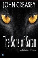 The Sons of Satan - John Creasey