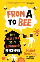 From A to Bee - James Dearsley