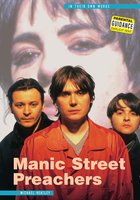 Manic Street Preachers: In Their Own Words - Michael Heatley