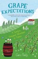 Grape Expectations - Caro Feely