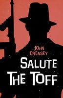 Salute the Toff - John Creasey