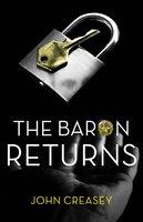 The Baron Returns - John Creasey