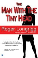 The Man With The Tiny Head - Roger Longrigg