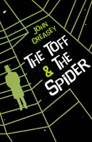 The Toff and the Spider - John Creasey