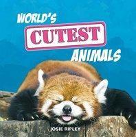 World's Cutest Animals - Josie Ripley