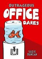 Outrageous Office Dares - Suzie Duncan