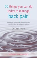 50 Things You Can Do Today to Manage Back Pain - Dr. Keith Souter