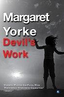 Devil's Work - Margaret Yorke