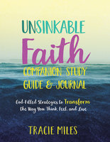 Unsinkable Faith Study Guide - Tracie Miles