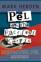 Pel And The Faceless Corpse - Mark Hebden