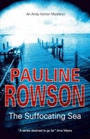 The Suffocating Sea - Pauline Rowson