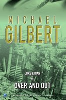 Over And Out - Michael Gilbert