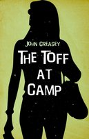 The Toff at Camp